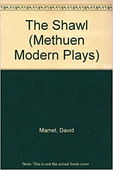The Shawl (Methuen Modern Plays)