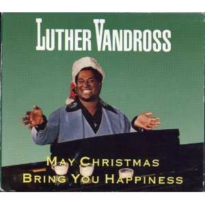 Luther Vandross - May Christmas Bring You Happiness - Amazon.com Music