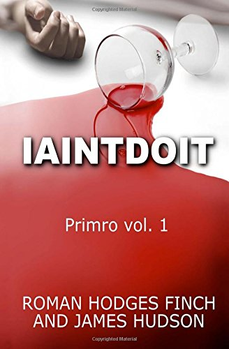 Iaintdoit: Primro vol.1 (Volume 1)