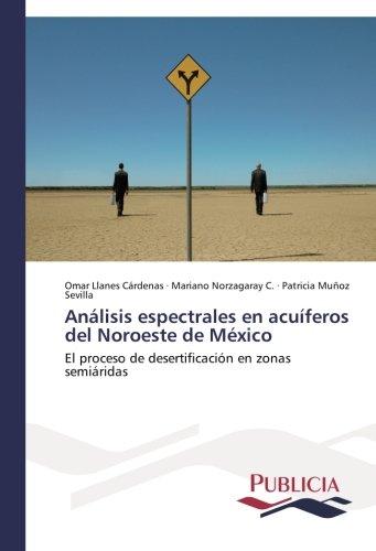 Descargar Libro Análisis Espectrales En Acuíferos Del Noroeste De México Llanes Cárdenas Omar
