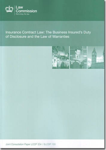 Download Insurance Contract Law: The Business Insured's Duty of Disclosure and the Law of Warranties (Joint Consultation Papers) Pdf