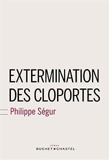 Extermination des cloportes, Ségur, Philippe