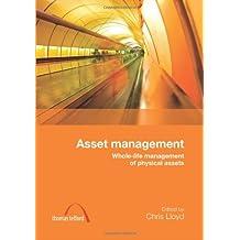 Asset Management: Whole Life Management