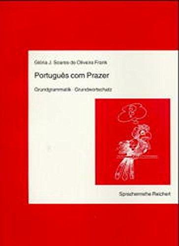 Portugues com Prazer, Grundgrammatik, Grundwortschatz