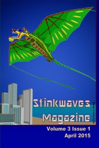 Read Online Stinkwaves Magazine: Volume 3 Issue 1 PDF