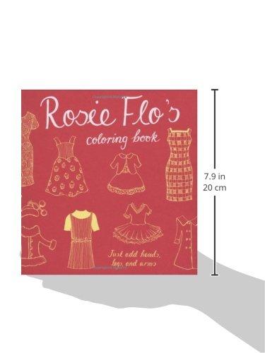 Rosie Flos Coloring Book Roz Streeten 9780811865524 Amazon Books