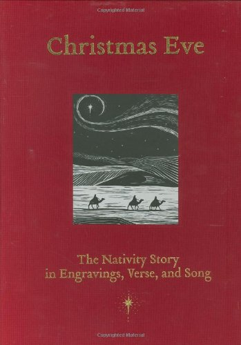 Christmas Eve: The Nativity Story in Engravings, Verse, and Song pdf