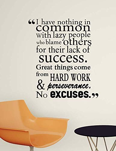 Crystal Emotion I Have Nothing in Common with Lazy People who Blame Others for Their Lack of Success.Wall Vinyl Decal Life Motivational Inspired Quote