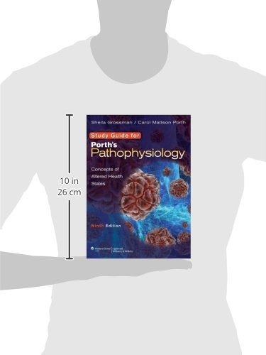 Study Guide to accompany Porth's Pathophysiology: Concepts of Altered Health States