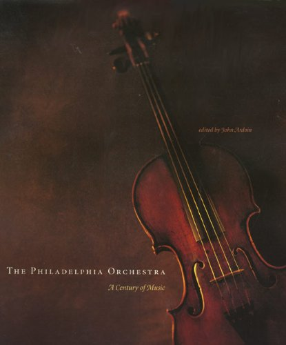 The Philadelphia Orchestra: A Century of Music