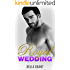ROYAL WEDDING (A Billionaire Bad Boy Romance) (Royal Billionaires Book 1)