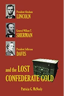 Shermans flame and blame campaign through georgia and the carolinas lincoln sherman davis and the lost confederate gold fandeluxe Choice Image