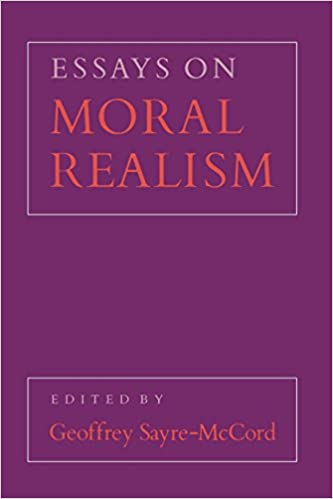 com essays on moral realism cornell paperbacks  essays on moral realism cornell paperbacks 1st edition