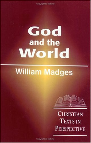 God and the World: Christian Texts in Perspective