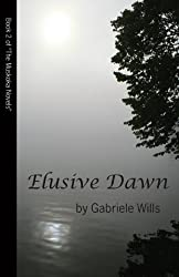 Elusive Dawn (The Muskoka Trilogy Book 2)