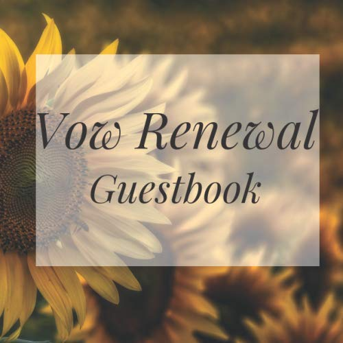 Photo Booth Frame Ideas (Vow Renewal Guestbook: Sunflower Wedding Event Signing Guest Book - Visitor Message w/ Photo Space Gift Log Tracker Recorder Organizer Address ... for Special Memories/Party Reception)