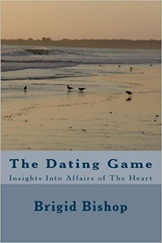 The dating game by brigid bishop