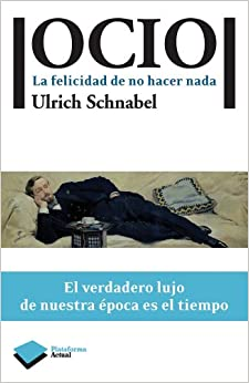 Book Ocio: La Felicidad de No Hacer NADA (Plataforma Actual)