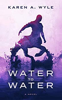 Water to Water by [Wyle, Karen A.]