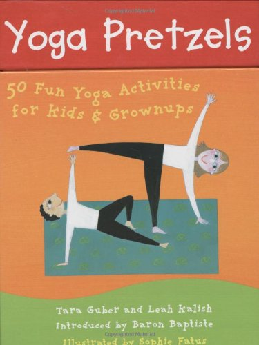 Yoga Pretzels: 50 Fun Yoga Activities for Kids and Grownups (Yoga Cards)