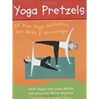 Yoga Pretzels: 50 Fun Yoga Activities for Kids and Grownups
