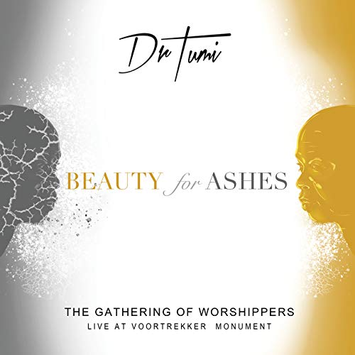 Dr Tumi - The Gathering Of Worshippers - Beauty For Ashes (2018)