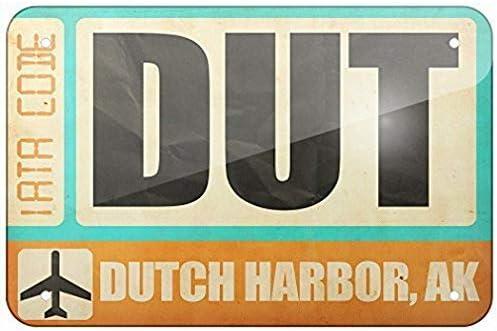 New Tin Sign 8x12 inch Metal Sign Airportcode DUT Dutch Harbor, AK