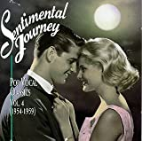 Sentimental Journey: Pop Vocal Classics, Vol. 4 (1954-1959)