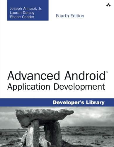 Advanced Android Application Development (4th Edition) (Developer's Library)
