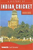 A History of Indian Cricket, Mihir Bose, 023305040X