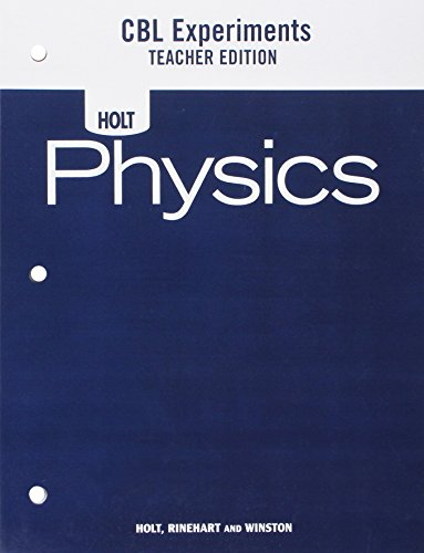 Holt Physics: Calculator Based Laboratory Experiments Teachers Edition