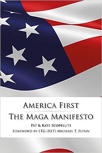 America First - The MAGA Manifesto