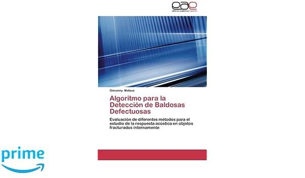 Algoritmo para la Detección de Baldosas Defectuosas: Evaluación de diferentes métodos para el estudio de la respuesta acústica en objetos fracturados ...