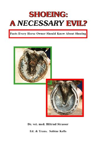 Shoeing: A Necessary Evil? Facts Every Horse Owner Should Know About Shoeing