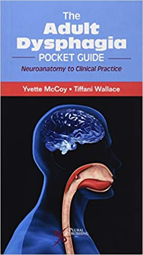 The-adult-dysphagia-pocket-guide-:-neuroanatomy-to-clinical-practice