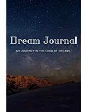 Dream Journal: A Dream Diary for Remembering and Reflecting on Dreams   A Helpful Tool for Lucid Dreaming and Tracking Dream Themes and Symbols