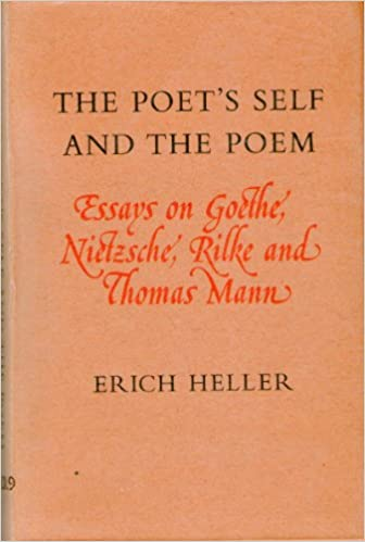 High School Argumentative Essay Topics The Poets Self And The Poem Essays On Goethe Nietzsche Rilke And Thomas  Mann Lord Northcliffe Lectures In Literature Erich Heller    Samples Of Essay Writing In English also Modest Proposal Essay Examples The Poets Self And The Poem Essays On Goethe Nietzsche Rilke And  Argumentative Essay Thesis Statement Examples