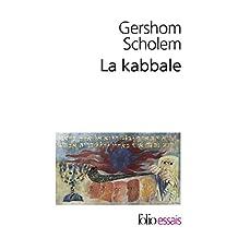 KABBALE (LA) : UNE INTRODUCTION ORIGINES THÈMES ET BIOGRAPHIES