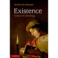 Existence: Essays in Ontology