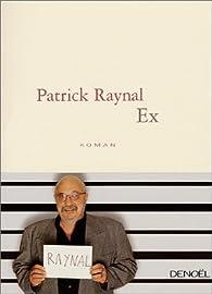 Ex par Patrick Raynal