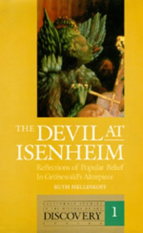 (The Devil at Isenheim: Reflections of Popular Belief in Grünewald's Altarpiece (The Discovery Series) )