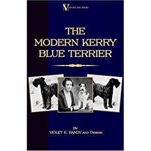 The Modern Kerry Blue Terrier (A Vintage Dog Books Breed Classic) 7