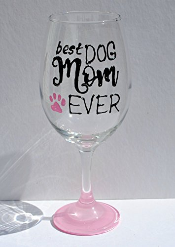 Best Dog Mom Ever Hand Painted 20 oz Stemmed Wine Glass
