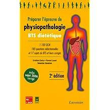 preparer l'epreuve de physiopathologie: bts dietetique 2e ed.