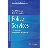 Police Services: Leadership and Management Perspectives