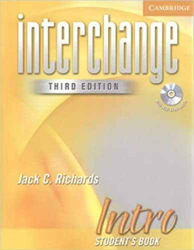 Interchange Intro Student's Book with Audio CD (Interchange Third Edition) by Jack C. Richards (2004-12-28)