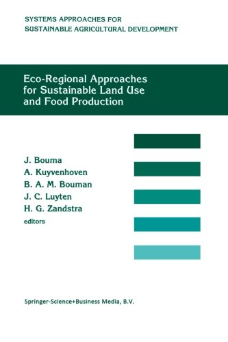 Eco-regional approaches for sustainable land use and food production: Proceedings of a symposium on eco-regional approac