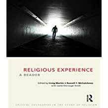 Religious Experience: A Reader (Critical Categories in the Study of Religion)
