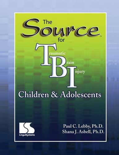 The Source for Traumatic Brain Injury Children & Adolescents