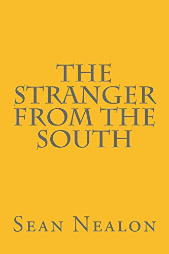 The Stranger From The South -